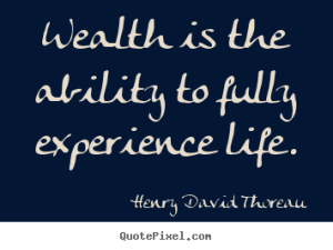 quote-wealth-is-the_9636-0